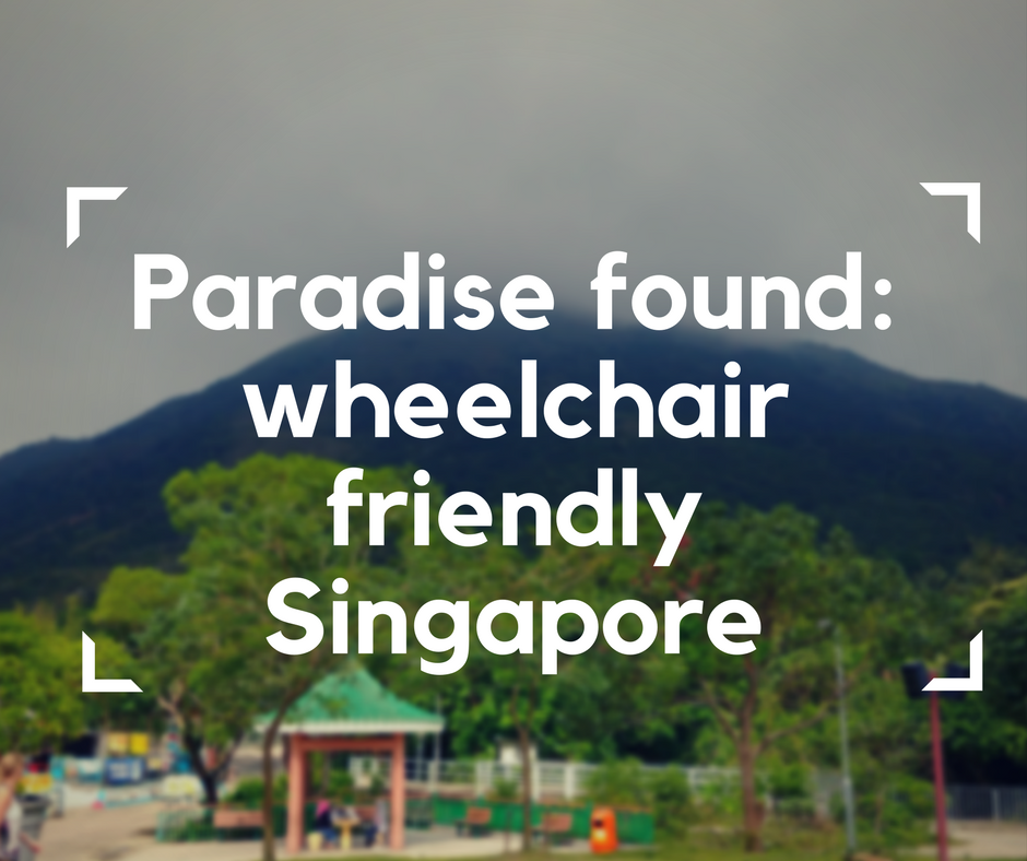 Wheelchair friendly Singapore, accessible travel, wheelchair friendly travel, electric wheelchair, accessible travel in Asia
