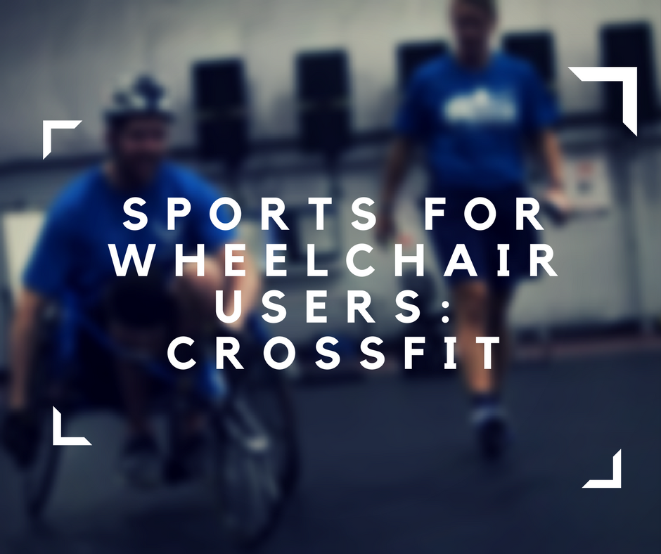 CrossFit practice for wheelchair users, freedom, sports for wheelchair users, electric wheelchair