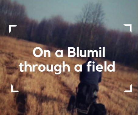 Blumil ride on the field